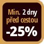 Při objednání minimálně 2 dny před zahájením pobytu získáte slevu 25% z celé ceny ubytování.