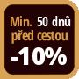 Při objednání minimálně 50 dnů před zahájením pobytu získáte slevu 10% z celé ceny ubytování.