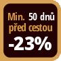 Při objednání minimálně 50 dnů před zahájením pobytu získáte slevu 23% z celé ceny ubytování.