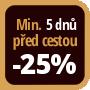 Při objednání minimálně 5 dnů před zahájením pobytu získáte slevu 25% z celé ceny ubytování.