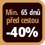 Při objednání minimálně 65 dnů před zahájením pobytu získáte slevu 40% z celé ceny ubytování.