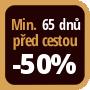 Při objednání minimálně 65 dnů před zahájením pobytu získáte slevu 50% z celé ceny ubytování.