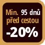 Při objednání minimálně 95 dnů před zahájením pobytu získáte slevu 20% z celé ceny ubytování.