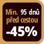 Při objednání minimálně 95 dnů před zahájením pobytu získáte slevu 45% z celé ceny ubytování.